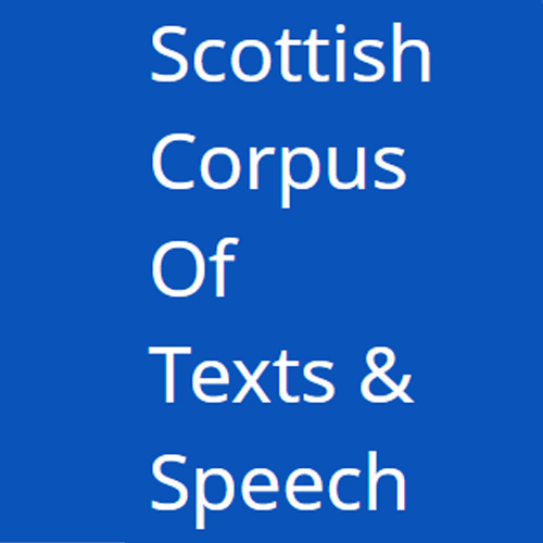 SCOTS: Scottish Corpus Of Texts and Speech